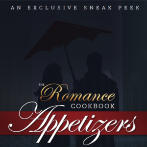 Cover of Appetizers, The Romance Cookbook Sneak Peek