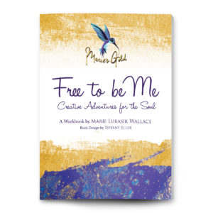 Cover of Free to Be Me, Creative Adventures for the Soul