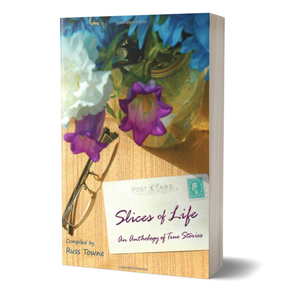 Slices of Life, An Anthology of Time Stories book